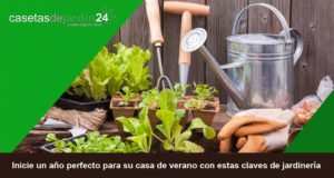 Inicie un año perfecto para su casa de verano con estas claves de jardinería